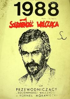 Kalendarz : Solidarność Walcząca Wolni i Solidarni 1988