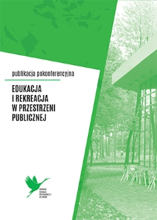 Edukacja i rekreacja w przestrzeni publicznej