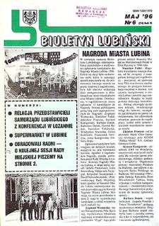 Biuletyn Lubiński : nr 6 (74), maj `96