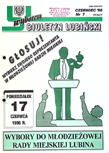 Biuletyn Lubiński : nr 7 (75), czerwiec `96 wyborczy