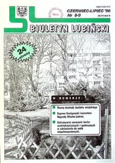 Biuletyn Lubiński : nr 8 (76), 9 (77), czerwiec, lipiec `96