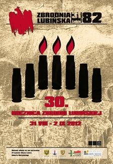 30. rocznica Zbrodni Lubińskiej : 31 VIII – 2 IX 2012