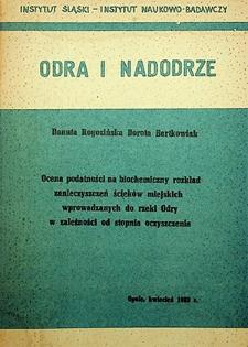 Odra i Nadodrze : kwiecień 1983. Ocena podatności na biochemiczny rozkład zanieczyszczeń ścieków miejskich wprowadzanych do rzeki Odry w zależności od stopnia oczyszczenia