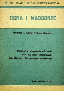 Odra i Nadodrze : kwiecień 1983. Warunki wykorzystania wód rzeki Odry dla celów chłodniczych, budowlanych i dla przemysłu metalowego