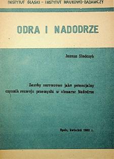 Odra i Nadodrze : kwiecień 1983. Zasoby surowcowe jako potencjalny czynnik rozwoju przemysłu w obszarze Nadodrza