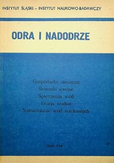 Odra i Nadodrze : 1984. Gospodarka stawowa. Stosunki wodne. Spiętrzenia wód. Erozja wodna. Nawadnianie wód ściekowych