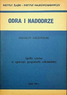 Odra i Nadodrze : 1984. Spółki wodne w systemie gospodarki odrzańskiej