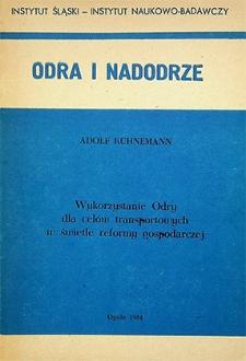 Odra i Nadodrze : 1984. Wykorzystanie Odry dla celów transportowych w świetle reformy gospodarczej