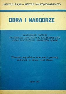 Odra i Nadodrze : 1985. Warunki przyrodnicze oraz stan i potrzeby melioracji w zlewni rzeki Oława