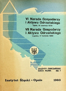 Zeszyty Odrzańskie Seria Nowa nr 7. VI Narada Gospodarzy i Aktywu Odrzańskiego