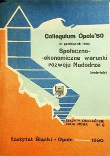 Zeszyty Odrzańskie Seria Nowa nr 9. Colloquium Opole '80. 21 październik 1980. Społeczno-ekonomiczne warunki rozwoju Nadodrza