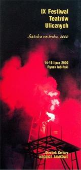 IX Festiwal Teatrów Ulicznych : Sztuka na Bruku 2000